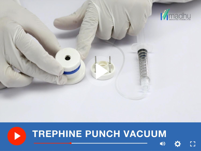 TREPHINE PUNCH VACUUMt